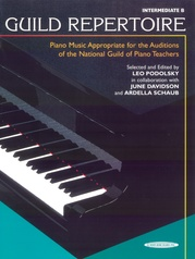 Guild Repertoire: Piano Music Appropriate for the Auditions of the National Guild of Piano Teachers, Intermediate B