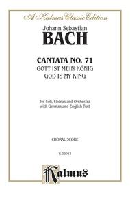 Cantata No. 71 -- Gott ist mein König (God Is My King)