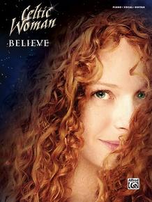 Celtic Woman: Believe