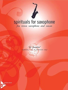 Spirituals for Saxophone: Oh Freedom