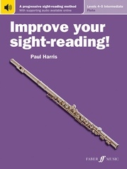 Improve Your Sight-Reading! Flute, Levels 4-5 (Intermediate)