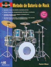 Basix®: Rock Drum Method (Metodo de Batería de Rock)