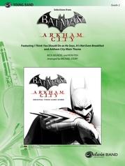 Batman: Arkham City, Selections from