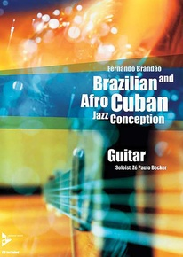Brazilian and Afro-Cuban Jazz Conception: Guitar