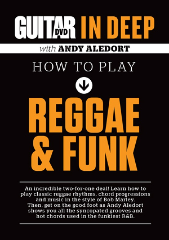 Guitar World: In Deep How to Play Reggae & Funk