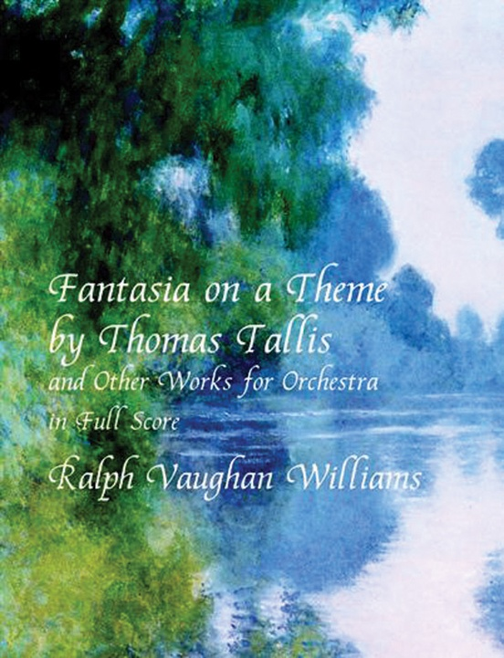 Fantasia On A Theme By Thomas Tallis And Other Works Full Orchestra Full Score Ralph Vaughan Williams