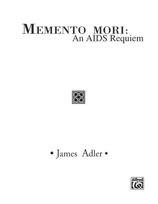 Memento Mori: An AIDS Requiem