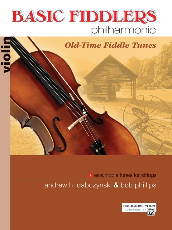 Basic Fiddlers Philharmonic Old Time Fiddle Tunes Violin Book