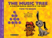 The Music Tree: Student's Book, Time to Begin