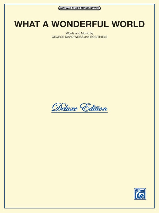What A Wonderful World Deluxe Edition Pianovocalchords Sheet