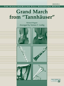 Grand March from <I>Tannhäuser</I>