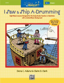 This Is Music! Volume 4: I Saw a Ship A-Drumming