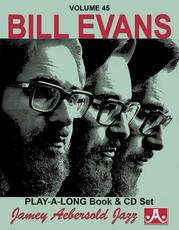 Jamey Aebersold Jazz, Volume 45: Bill Evans