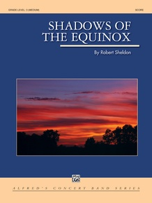 Shadows of the Equinox