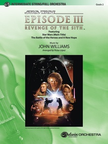 <I>Star Wars®:</I> Episode III <I>Revenge of the Sith,</I> Selections from