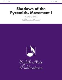 Shadows of the Pyramids, Movement I