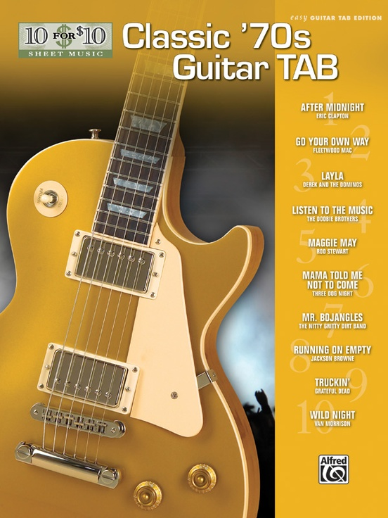 10 for 10 Sheet Music: Classic '70s Guitar Tab