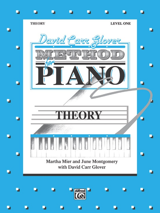 David Carr Glover Method for Piano: Theory, Level 1