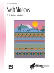 Swift Shadows