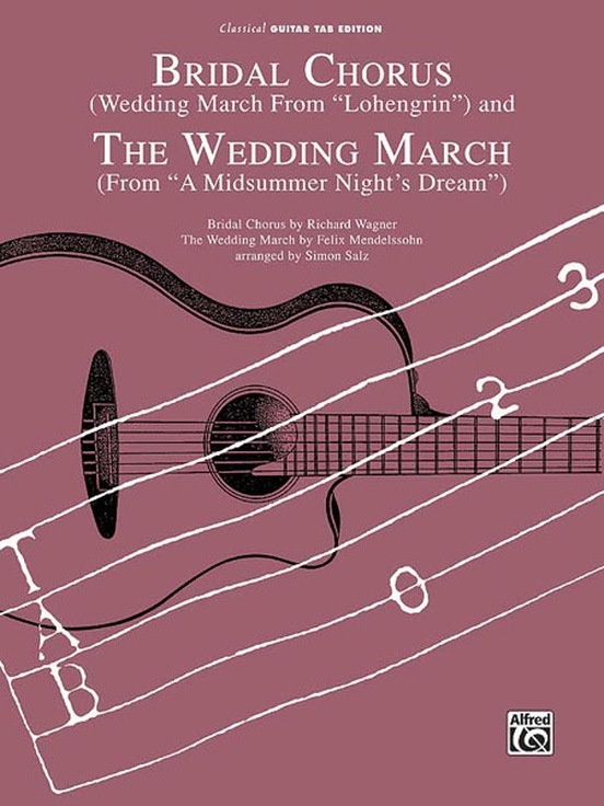 Bridal Chorus (Wedding March from Lohengrin) and The Wedding March ...