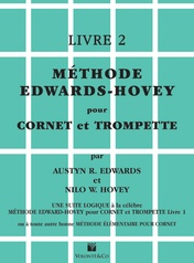 Méthode Edwards-Hovey pour Cornet ou Trumpette, Livre 2 [Method for Cornet or Trumpet, Book 2]