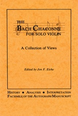 The Bach Chaconne for Solo Violin