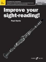 Improve Your Sight-Reading! Clarinet, Grade 6-8 (New Edition)