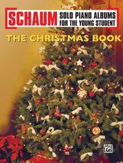Schaum Solo Piano Album Series: The Christmas Book