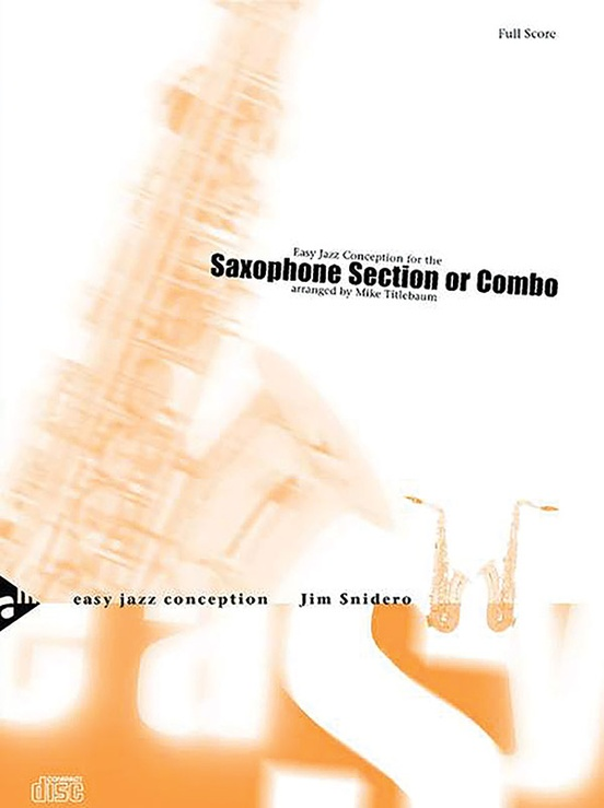 Easy Jazz Conception: Saxophone Section or Combo