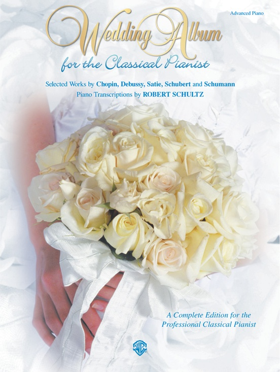Wedding Album for the Classical Pianist