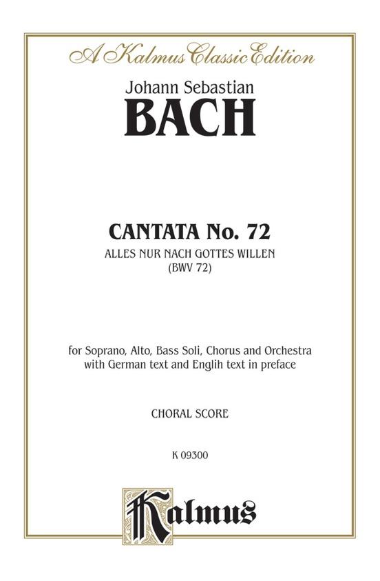 Cantata No. 72 -- Alles nur nach Gottes Willen