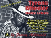 Tyrone Wheeler Bass Lines