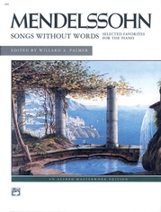 Mendelssohn, Songs Without Words (Selected Favorites)