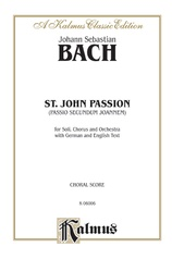 St. John Passion (Passio Secundum Johannem), BWV 245