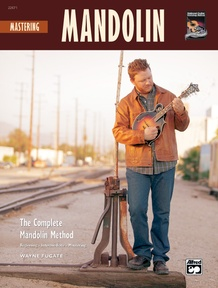 The Complete Mandolin Method: Mastering Mandolin