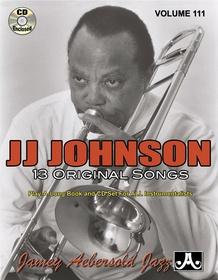 Jamey Aebersold Jazz, Volume 111: J. J. Johnson