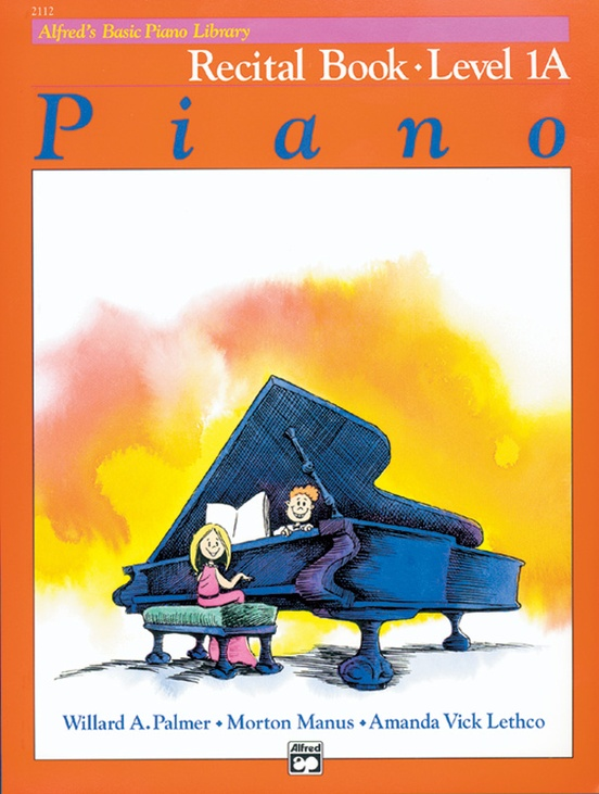 Alfred's Basic Piano Library: Recital Book 1A