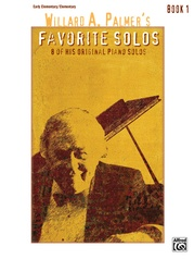 Willard A. Palmer's Favorite Solos, Book 1