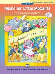 Music for Little Mozarts: Rhythm Ensembles & Teaching Activities