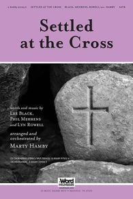 Settled at the Cross