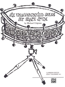 Six Unaccompanied Solos for Snare Drum