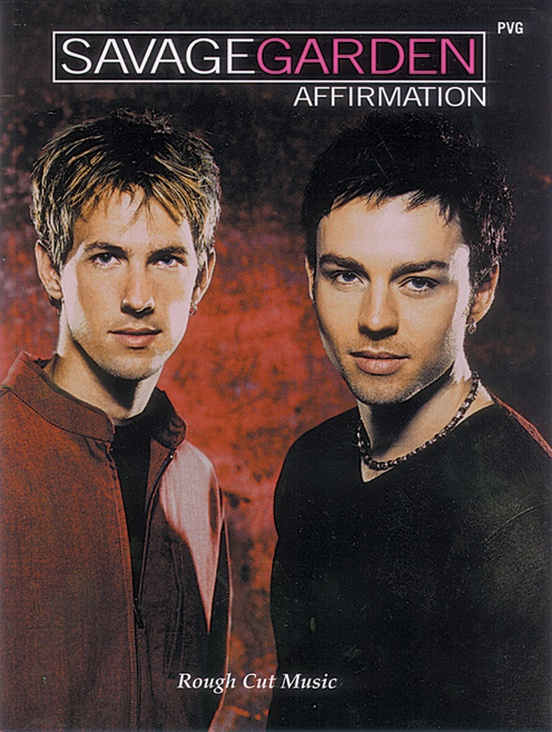 Savage Garden: Affirmation
