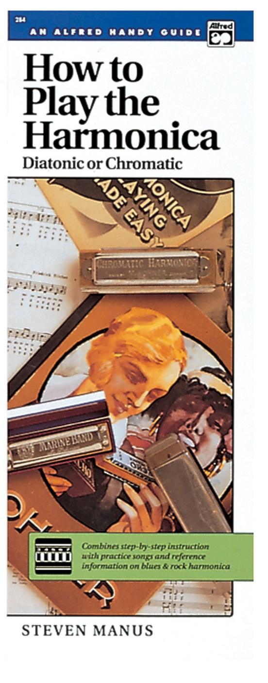 How to Play the Harmonica (Diatonic or Chromatic)