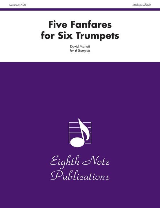 Five Fanfares for Six Trumpets