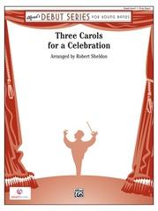Three Carols for a Celebration