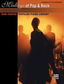 Dan Coates Popular Piano Library: Medleys of Pop & Rock