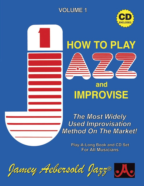 Jamey Aebersold Jazz, Volume 1: How to Play Jazz and Improvise