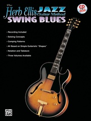 The Herb Ellis Jazz Guitar Method: Swing Blues