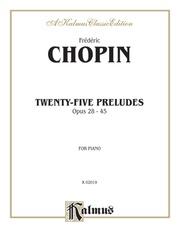 Twenty-Five Preludes, Opus 28-45