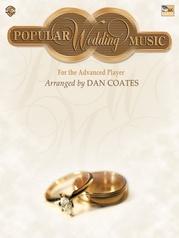 Dan Coates Popular Wedding Music for the Advanced Player